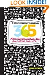 365: A Daily Creativity Journal: Make...
