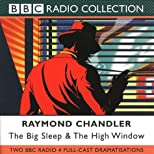 The Big Sleep / The High Window: Two Radio Dramatisations