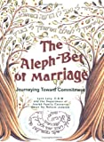 Alef-Bet of Marriage: Journeying Toward Commitment (Facilitator's Guide)