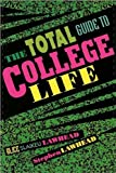 img - for The Total Guide to College Life book / textbook / text book