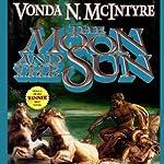 The Moon and the Sun | Vonda N. McIntyre