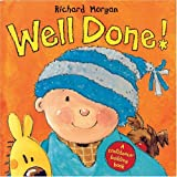 Well Done!: A Confidence-Building Book (0764131583) by Morgan, Richard