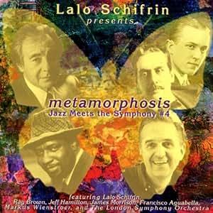 Metamorphosis: Jazz Meets the Symphony, No. 4