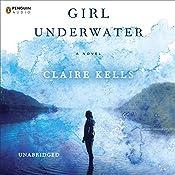 Girl Underwater | [Claire Kells]