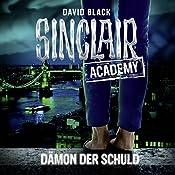 Dämon der Schuld (Sinclair Academy 8) | David Black