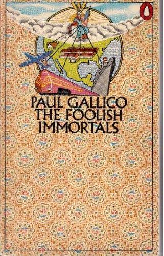 The Foolish Immortals, Paul Gallico