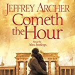 Cometh the Hour: Chapter One | Jeffrey Archer