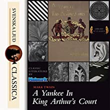 A Yankee at the Court of King Arthur Audiobook by Mark Twain Narrated by John Greenman