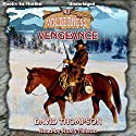 Vengeance: Wilderness Series, Book 43 Audiobook by David Thompson Narrated by Rusty Nelson