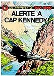 Buck Danny, tome 32 : Alerte � Cap Ke...