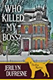 Who Killed My Boss? (a Sam Darling mystery)