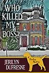 Who Killed My Boss? (Sam Darling Myst...