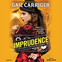 Imprudence Audiobook by Gail Carriger Narrated by Moira Quirk