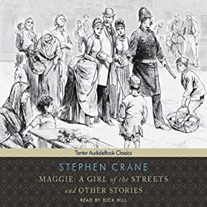 Maggie: A Girl of the Streets and other Stories | [Stephen Crane]