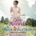 The Match of the Century: Marrying the Duke, Book 1 Audiobook by Cathy Maxwell Narrated by Mary Jane Wells