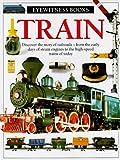 Train (Eyewitness Books) (0679816844) by Coiley, John
