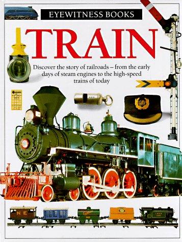 Train (Eyewitness Books), JOHN COILEY