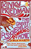 Great Psychedelic Armadillo Picnic: A 'Walk' in Austin (0099490560) by Friedman, Kinky