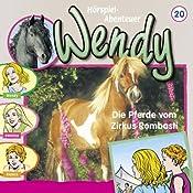 Die Pferde vom Zirkus Rombasti (Wendy 20)   H. G. Francis