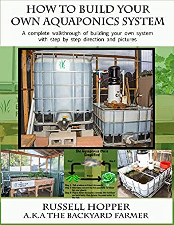 Aquaponics system a complete walkthrough of building your for Steps to building your own home