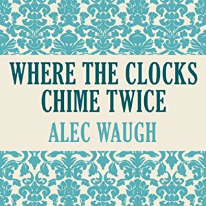 Where Clocks Chime Twice Audiobook