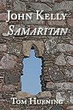 John Kelly Samaritan