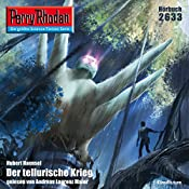 Der tellurische Krieg (Perry Rhodan 2633) | Hubert Haensel