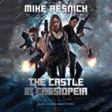 The Castle in Cassiopeia: Dead Enders, Book 3 Audiobook by Mike Resnick Narrated by Christian Rummel