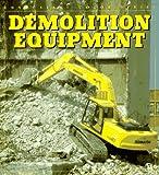 Demolition Equipment (Enthusiast Color)