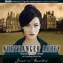 Northanger Abbey (       UNABRIDGED) by Jane Austen Narrated by Harriet Stevens