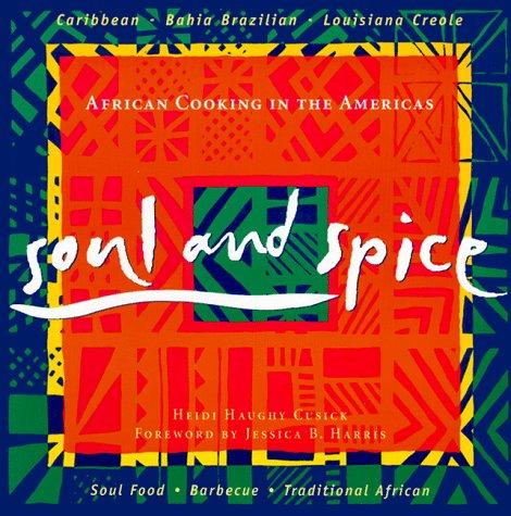 Soul & Spice by Heidi Haughy Cusick
