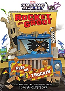 Book Cover: Rocket and Groot: Keep on Truckin'!