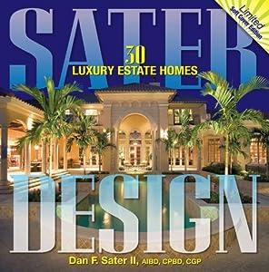 Sater design 30 luxury estate homes for Dan sater planimetrie mediterranee