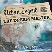 Urban Legend: The Dream Master | Kit Crumb