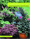 Gardens to Go: Creating and Designing a Container Garden