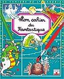 Mon cahier du fantastique...