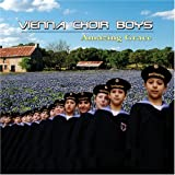 VIENNA BOYS CHOIR - VARIOUS:  AMAZING GRACE