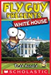 Fly Guy Presents: The White House (Sc...