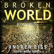 Broken World: Omnibus | [Andrew Biss]