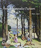 img - for French Naturalist Painters (1890-1950) (Chester Collections) by Emmanuel Van de Putte (2013-03-12) book / textbook / text book