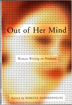 madness in womens literature Arabic women's literature is characterized by personal engagement in and   reason to them became more dangerous than any of her madness and they.