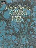 Symphonie Fantastique and Harold in Italy in Full Score (Dover Music Scores) (0486246574) by Berlioz, Hector
