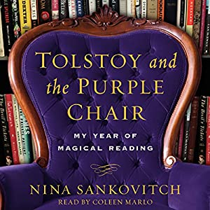 Tolstoy and the Purple Chair Audiobook