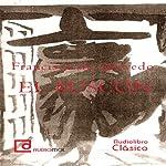 El buscón [The Petty Thief] | Francisco De Quevedo