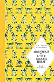 img - for Adventures of the Little Wooden Horse: Macmillan Classics Edition book / textbook / text book