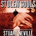 Stolen Souls: A Jack Lennon Investigation   Stuart Neville