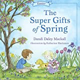 The Super Gifts of Spring: Easter (Seasons Series)