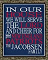 In Our House We Will Serve The Lord And Cheer for The New England Patriots Personalized Family Name Christian Print - Perfect Gift, football sports wall art - multiple sizes