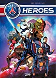 PSG Heroes T02 Péril galactique