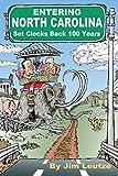 Entering North Carolina: Set Clocks Back 100 Years